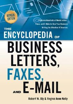 Presents over three hundred sample letters, memos, and e-mail to adapt to any business and includes instructions of how to format, design, print, and deliver correspondence for the most effective results.