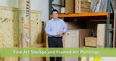 Fine Art Storage and Framed Art Paintings - http://ccshipping.com/fine-art-storage-and-framed-paintings/