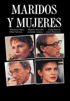 'Maridos y mujeres' de Woody Allen.