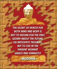 Buddha says!