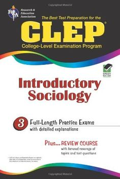 CLEP Introductory Sociology (CLEP Test Preparation) by William Egelman, http://www.amazon.com/dp/0878919031/ref=cm_sw_r_pi_dp_d3Xbrb1HV4MVV