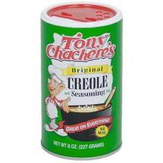 Tony Chachere's Creole Seasoning. You ain't really cooking til you're cooking with Tony's
