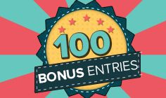 Win 100 Bonus Entries