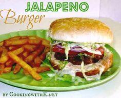 Jalapeno Burger | CookingwithK.net