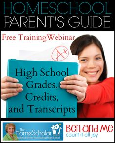 Are you homeschooling high school (or planning to)? Watch this free recorded webinar on High School Grades, Credits, and Transcripts -- an invaluable tool!