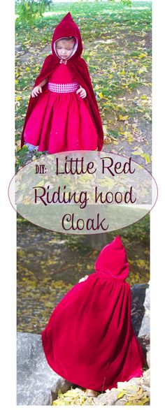 do it yourself divas: DIY: Little Red Riding Hood Costume/Cloak Good. do it yourself divas: DIY: Little Red Riding Hood Costume/Cloak Good. Dress Up Outfits, Dress Up Costumes, Kids Outfits, Toddler Costumes, Baby Costumes, Toddler Halloween, Halloween Costumes For Kids, Diy Halloween, Sewing For Kids