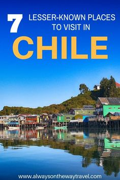 7 Lesser-known Places to Visit in Chile : If you plan to travel to Chile, make sure to put these seven less-known places on your bucket list. These places are not only exceptionally beautiful and rich in culture, but also lack of toursits. South America Destinations, South America Travel, Places To Travel, Travel Destinations, Places To Visit, Travel Advice, Travel Ideas, Travel Guide, Budget Travel