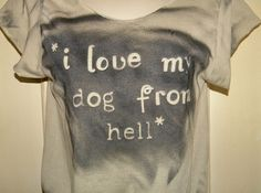 I love my dog from hell :)