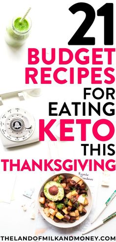 Try these 21 cheap keto Thanksgiving recipes to create a simple, delicious, low-carb dinner menu plan while sticking to a budget this fall holiday season. Healthy Diet Tips, Healthy Recipes On A Budget, Diet Recipes, Cheap Recipes, Ketogenic Recipes, Easy Recipes, Ketogenic Diet Meal Plan, Keto Meal Plan, Diet Meal Plans