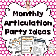 Articulation drills can be boring, so why not turn articulation therapy into a party?!  Your students will be partying too much to realize that they are actually practicing their articulation!  This file includes 9 different monthly (September to May) party ideas & activitiesEach Party Idea IncludesDirectionsMaterials ListsNeeded PrintablesParty ListBack To School PartySpooky Speech PartyGobble Day PartyHoliday PartyWinter PartyValentine's Day PartySt.