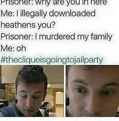 #TheCliqueIsGoingToJailParty