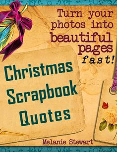 FREE ebook: Christmas Scrapbook Quotes (Beautiful Scrapbook Pages Fast)