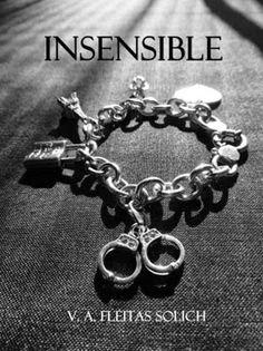 Mis momentos de lectura: Insensible - Verónica A. Fleitas Solich