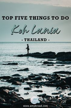 Top Five Things To Do in Koh Lanta, Thailand - A guide on how to travel Koh Lanta, including five must do activities.