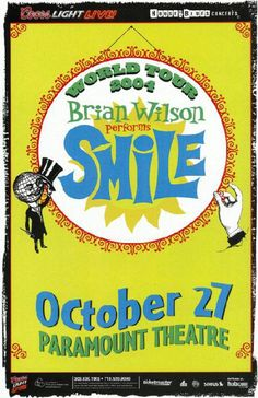 Concert poster for Brain Wilson of The Beach Boys performing his album Smile at The Paramount Theatre in Denver, CO in 2004. 11 x 17 inches on card stock.