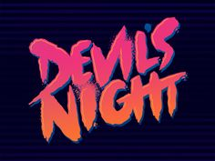devils night type designed by Jetpacks and Rollerskates. Connect with them on Dribbble; 80s Aesthetic, Night Aesthetic, Holiday Traditions, Devil, Romance, Neon Signs, Type, Dark, Demons