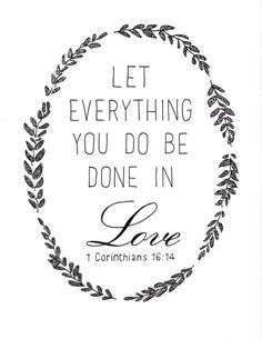 Let Everything You Do Be Done in Love Hand Lettered by LeMarigny, $20.00