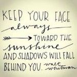 """Keep your face always toward the sunshine and shadows will fall behind you."" #celebrateeveryday #sunshine #anappealingplan #summer"
