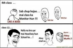 Sub chup hojao School Memories, Like A Boss, Thoughts, Boys, Funny, Awesome, Amazing, Happiness, Anniversary