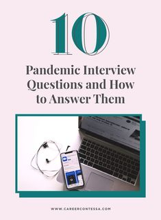 Has coronavirus changed the job interview forever? Probably. Here are some pandemic interview questions you can expect in the future—and how to answer them.
