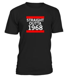 # Straight Outta 1968 Hoodie Shirt 2 . Your vintage mom dad born in 1968 or 49 years old? funny Straight Outta 1968 Years of Being Awesome tee shirt is perfect cute 49th birthday tshirt clothing gift ideas for men grandpa him husband from wife son, best 49th birthday party gift idea supplies Vintage graphic with saying clothing gift is best 49th birthday outfit gifts for women her grandma mother father or legend. cute emoji novelty outfit present for old men infant sibling for birthday uncle…