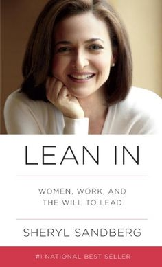 Lean In: Women, Work, and the Will to Lead by Sheryl Sandberg http://smile.amazon.com/dp/B009LMTDL0/ref=cm_sw_r_pi_dp_QgW9wb1GN4JW2