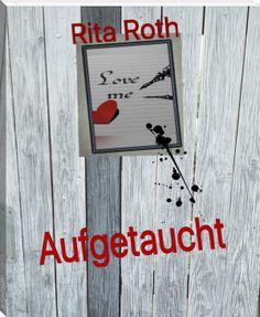 Aufgetaucht von Rita Roth  - Buch online lesen kostenlos - eBook Download