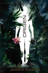 """Hoy a la venta """"Origen"""". Esto es lo que dicen en librosyliteratura.es: """"Cuando la novela de Jessica Khoury cayó en mis manos antes de que se publicara, supe que estaba ante algo grande"""""""
