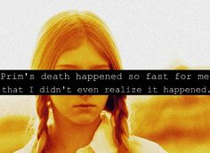 That happened to me. I didn't even truly get upset that she had died until Katniss told Buttercup.