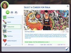The Sims 4 Tattoo Artist Career! Have you always wanted to make your art permanent? As permanent, as alive as it could possibly be? When you tattoo somebody, you are leaving your art on them forever,...