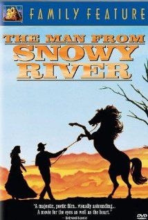 The Man from Snowy River. My favorite movie in elementary school that inspired eventually inspired a great trip to Australia.