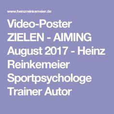 Video-Poster ZIELEN - AIMING August 2017 - Heinz Reinkemeier Sportpsychologe Trainer Autor