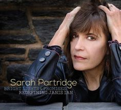 Sarah Partridge - Bright Lights and Promises: Redefining Janis Ian
