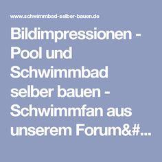 Bildimpressionen - Pool und Schwimmbad selber bauen - Schwimmfan aus unserem Forum/Schwimmbad 8 5 2009 005 - Kopie