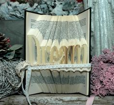 DREAM Smaller font Folded Book Art Handcrafted by Bookfolding