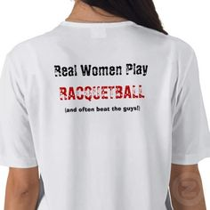 real women play racquetball -- and often beat the guys!
