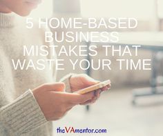 When you work from home, it's all too easy to waste your time on everything but work.  But as you try to build a business as a virtual assistant, or any business out of your home, you've got to stay on task and on track if you want to earn the clients and income that I know you want. (You wouldn't be reading this if you didn't.) Tracey Osborne #VirtualAssistant #VAMentor #VACoach