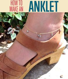 How To Make a Dainty Anklet | DIY Jewelry Tutorial