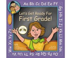 Let's Get Ready for First Grade! helps parents, kids, and teachers prepare for first grade.