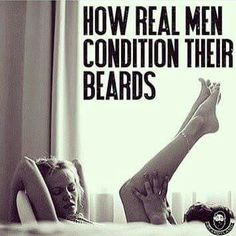 Shiiitttt...I don't need to have a beard....