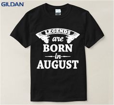 Unisex Men T-Shirt Fashion Summer Style Legends Are Born In August T Shirt Homme Cotton Simple Regular Tshirt Top Tee #Affiliate