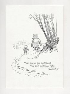 Pooh, how do you spell love? - Winnie the Pooh Quotes - classic vintage style poster print White Things mi 5 white color Winnie The Pooh Classic, Winnie The Pooh Quotes, Quote Prints, Poster Prints, Cute Captions, Classic Quotes, Loss Quotes, Rip Quotes, Friend Quotes