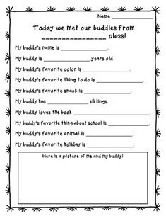 Getting to Know My Buddy! If your class has buddies in another class, this is the worksheet for you! Use it to help your students get to know each other!