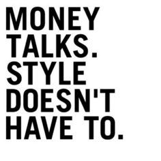 That's why bitches always talk about your bank account...they lack style and class