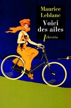 Maurice Leblanc / Voici des Ailes
