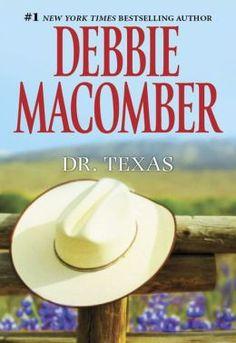 Dr. Texas - Debbie Macomber - July 2013