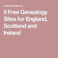 5 Free Genealogy Sites for England, Scotland and Ireland