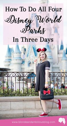 How To Do ALL FOUR Disney Parks in 3 Days (including Disney Springs) | Walt disney world, disney world itinerary, disney world tips, tricks to doing disney, disney vacation, adult disney vacation, adults at disney