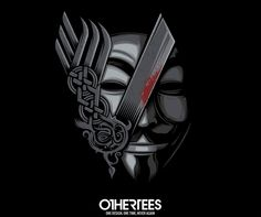 """""""V for Revenge"""" by StudioM6 T-shirts, Tank Tops, V-necks, Sweatshirts and Hoodies are on sale until March 14th at www.OtherTees.com #vforvendetta #vikings #othertees"""