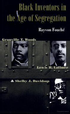 Black Inventors in the Age of Segregation: Granville T. Woods, Lewis H… Black History Books, Black History Facts, Black Books, African American Inventors, African American Books, I Love Books, Good Books, Books To Read, Deep Books